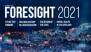 With eyes firmly set on 2021, our Foresight magazine is taking a brave look into the post-pandemic world.